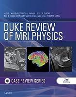 Duke Review of MRI Principles: Case Review Series E-Book
