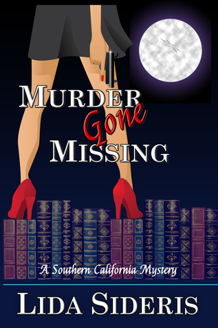 Murder Gone Missing (Southern California Mysteries, #2)