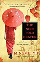 The Nine Fold Heaven