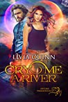 Cry Me a River (Destiny Paramortals, #2)