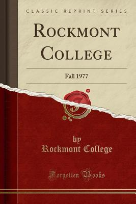 Rockmont College: Fall 1977  by  Rockmont College