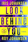 Look Behind You by Iris Johansen