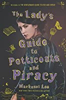 The Lady's Guide to Petticoats and Piracy (Montague Siblings #2)