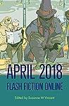 Flash Fiction Online April 2018