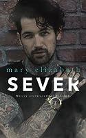 Sever (Closer) (Volume 2)