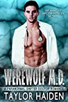 Werewolf M.D. (The Werewolf M.D., #1)