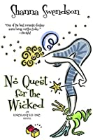 No Quest for the Wicked (Enchanted, Inc. #6)