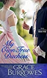 My Own True Duchess (True Gentlemen #5)
