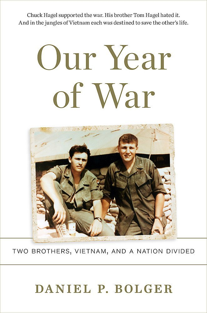 Our Year of War Two Brothers, Vietnam, and a Nation Divided