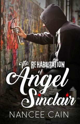 The Rehabilitation of Angel Sinclair (A Pine Bluff Novel, #3)