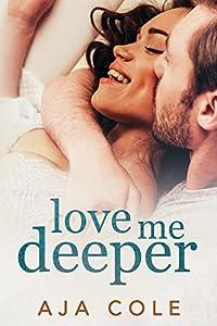 Love Me Deeper