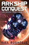 Arkship Conquest (The Arkship Saga #4)