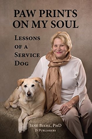 Paw Prints on My Soul: Lessons of a Service Dog