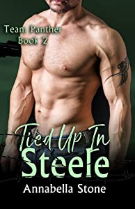 Tied Up In Steele (Delta Force: Team Panther, #2)