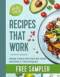 HelloFresh Recipes that Work: More than 100 step-by-step recipes & techniques: FREE SAMPLER