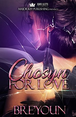 Chosyn For Love by Bre'youn