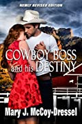 Cowboy Boss and his Destiny