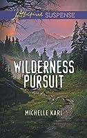 Wilderness Pursuit (Mills & Boon Love Inspired Suspense) (Mountie Brotherhood)
