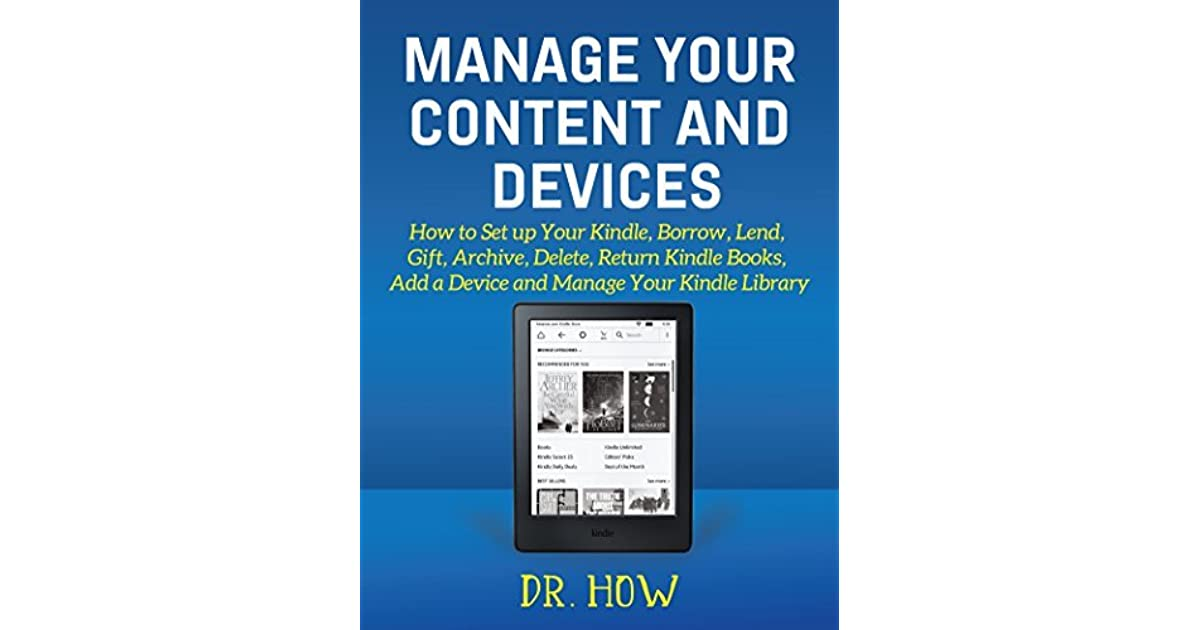 Manage Your Content and Devices: How to Set up Your Kindle