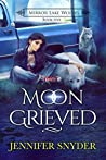 Moon Grieved (Mirror Lake Wolves #5)