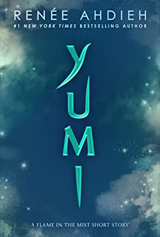 Yumi (Flame in the Mist, #1.75)