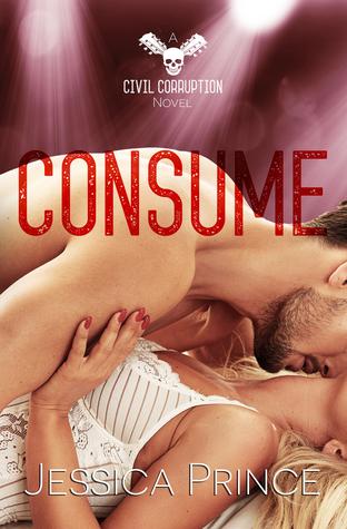 Consume (Civil Corruption, #3)