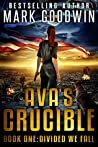 Divided We Fall (Ava's Crucible #1)