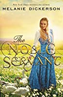 The Noble Servant (A Medieval Fairy Tale #3)