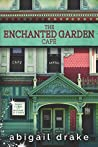 The Enchanted Garden Cafe (South Side Stories, #1)