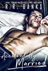 Accidentally Married (Anderson Brothers, #1)