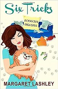 Six Tricks: Doggone Disaster