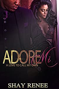 Adore Mi:: A Love to Call My Own