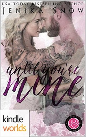 Happily Ever Alpha: Until You're Mine
