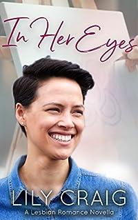 In Her Eyes: A Lesbian Romance Novella
