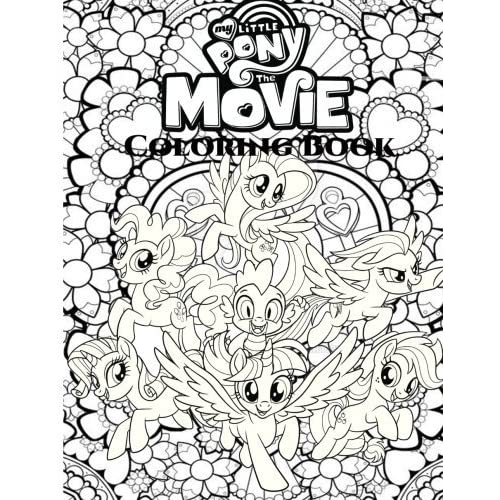 My Little Pony: The Movie Coloring Book For Adult, My Little Pony Coloring  Book By Paul Samuel
