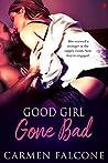 Good Girl Gone Bad (Dirty Debts, #1)