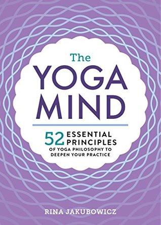 The Yoga Mind by Rina Jakubowicz