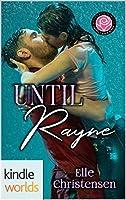 Happily Ever Alpha: Until Rayne (Kindle Worlds Novella)