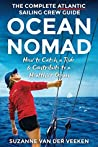 Ocean Nomad: The Complete Atlantic Sailing Crew Guide - How to Catch a Ride & Contribute to a Healthier Ocean