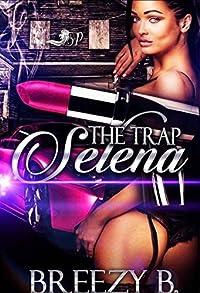 The Trap Selena