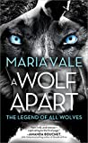 A Wolf Apart (The Legend of All Wolves, #2)