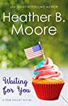 Waiting for You (Pine Valley #4)