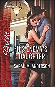 His Enemy's Daughter (First Family of Rodeo, #2)