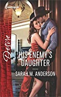 His Enemy's Daughter (First Family of Rodeo Book 2)