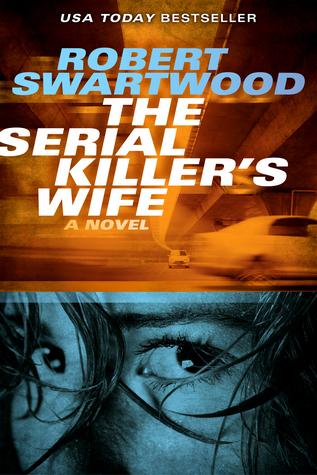 The Serial Killer's Wife