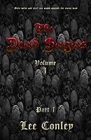 The Dead Sagas, Volume I, Part I