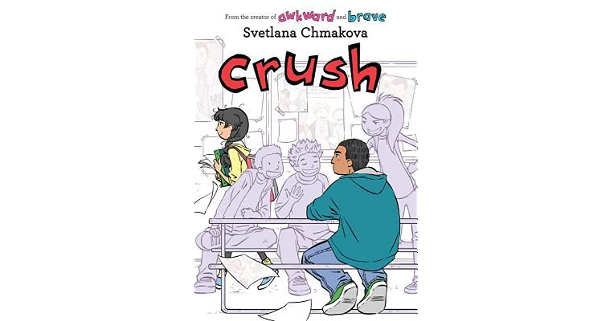 Crush (Berrybrook Middle School, #3) by Svetlana Chmakova