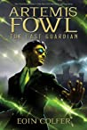 The Last Guardian (Artemis Fowl #8)