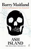Ash Island (The Belltree Trilogy, #2)