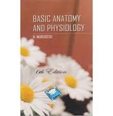 Basic Anatomy And Physiology By Murugesh